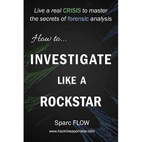 Buy How to Investigate Like a Rockstar: Live a real crisis